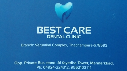 Best Care Dental Clinic at Mannarkkad and Thachampara Palakkad, Kerala