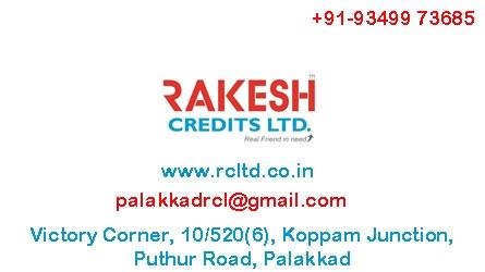 Rakesh Credits Ltd, Koppam Junction Palakakd