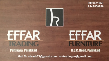 Effar Trading and Effar Furniture in Palakkad  Town - Largest Furniture Wholesaler in Palakkad Town