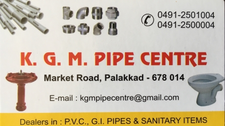 K.G.M Pipe Centre - PVC Pipes, Fittings, GI Pipes and Sanitary Items in Market Road Palakkad
