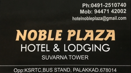 Noble Plaza - Best Hotel and Lodge in Palakkad Town Near KSRTC Bus Stand