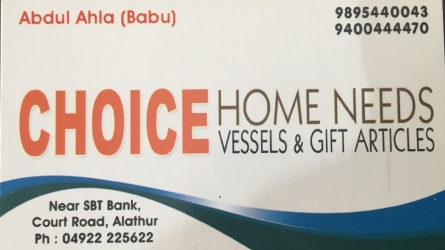 Choice - Home Needs Vessels and Gift Articles in Alathur Palakkad