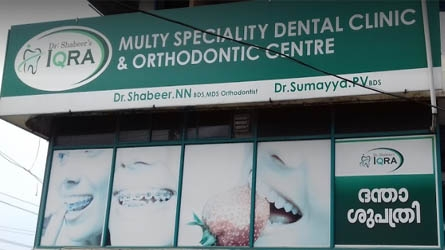 Dr: Shabeers IQRA - Best Multi Speciality Dental Clinic and Orthodontic Centre in Mannarkkad and Karinkallathani Palakkad Kerala