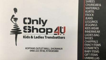 Only Shop 4u - Best Kids and Ladies Trendsetters Shop in Shornur Palakkad Kerala
