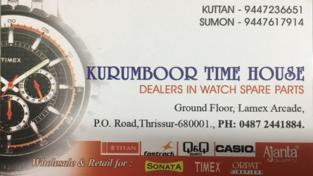 Kurumboor Time House - Best Wholesale and Retail Watch and Spare Parts Dealers in Thrissur Kerala India