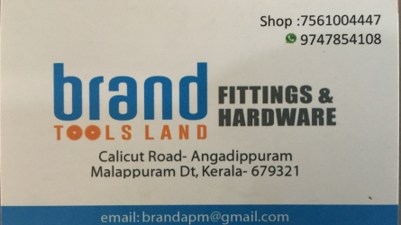 Brand Tools Land  - Best Tools, Fittings and Hardwares Shop in Angadippuram Malappuram Kerala India