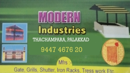 Modern Industries - Gate, Grills, Shutter, Iron Racks, Tress Work Thachampara, Palakkad