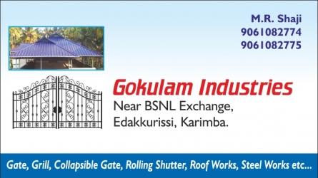 Gokulam Industries, Edakkurussi, Karimba, Palakkad Dt
